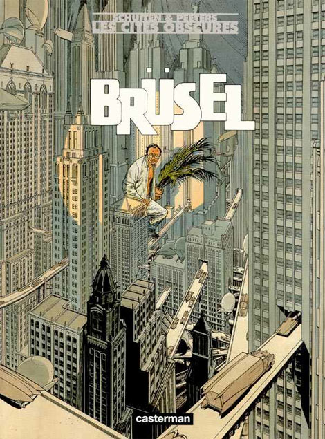Brusel by Schuiten and Peeters