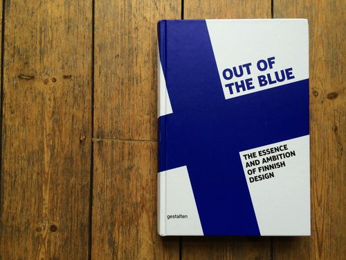 Essay: 'Designing Finnishness', for 'Out Of The Blue: The Essence and Ambition of Finnish Design' (Gestalten)