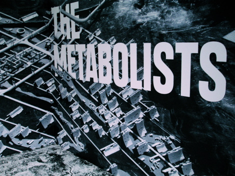 Metabolists display